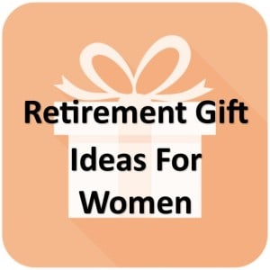 43 Most Awesome Jan 2021 Retirement Gift Ideas For Women