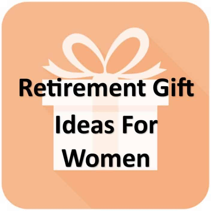 Retirement Gift Ideas for Women