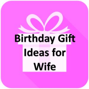 Related Articles Birthday Gift Ideas For Wife
