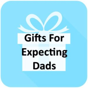 Gift Ideas For Expectant Dads