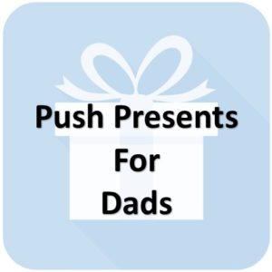 Push Gift for Dad