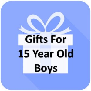 Best Gifts For Boys Age 15