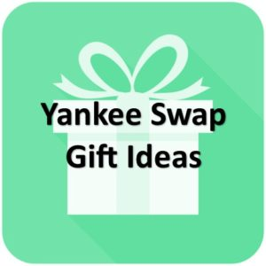 Best Yankee Swap Gifts