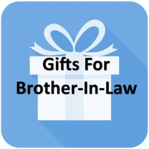 What should I get my brother in law for Christmas