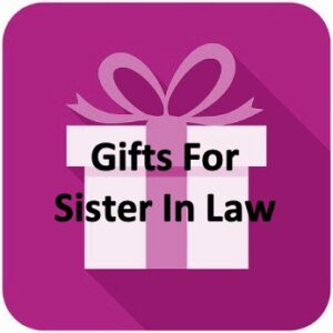 Best Gifts For Sister In Law