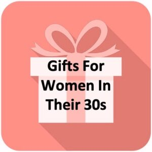 Gift For 30 Something Woman